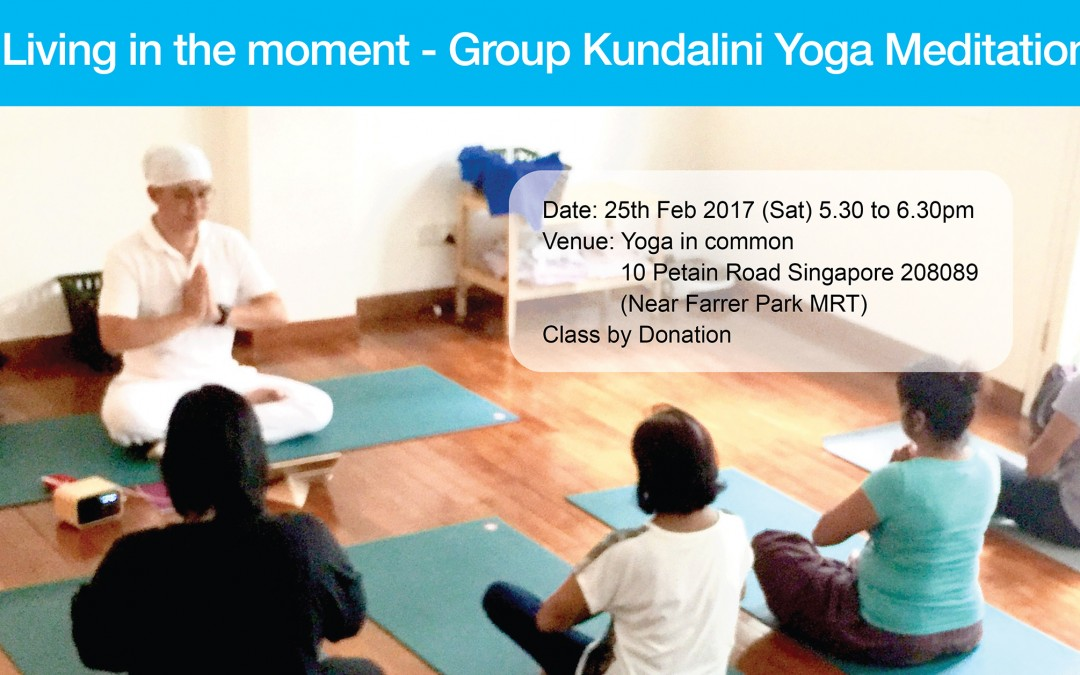 25 Feb Living in the Moment: Group Kundalini Yoga Meditation