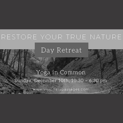 Restore Your True Nature: A Day Retreat