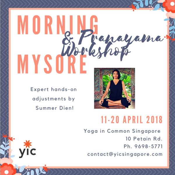Morning Mysore and Weekend Pranayama workshop