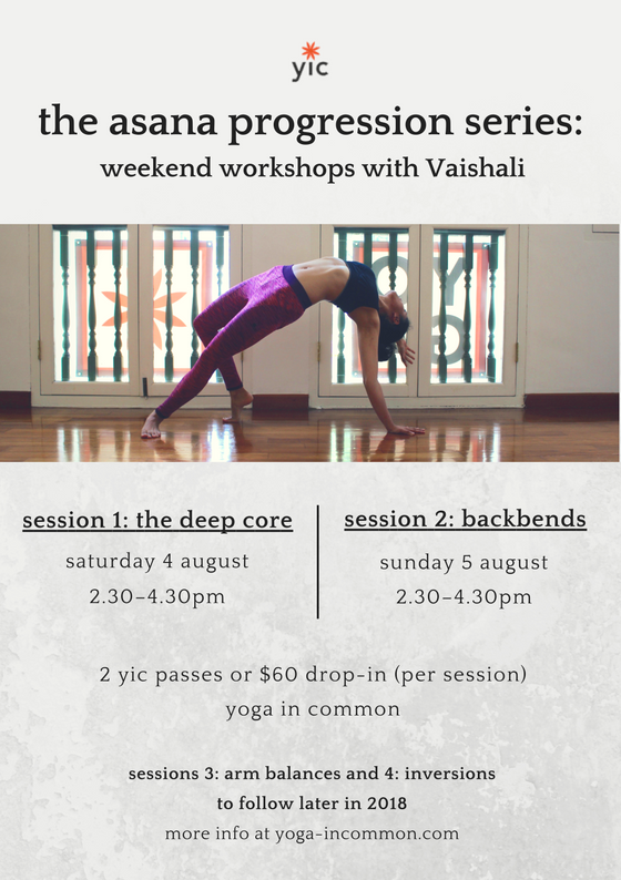 Ignite Your Light Yoga Workshop For >> The Asana Progression Series Weekend Workshops Yoga In Common